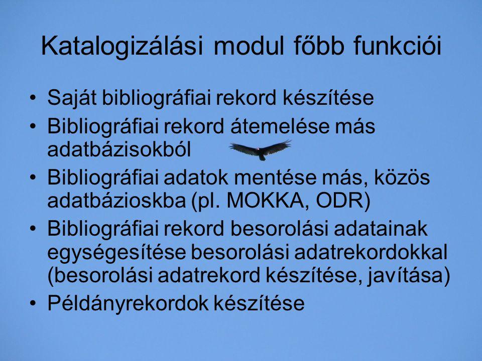 Katalogizálási modul főbb funkciói