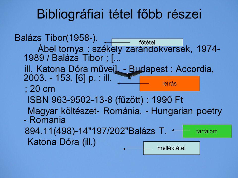 Bibliográfiai tétel főbb részei