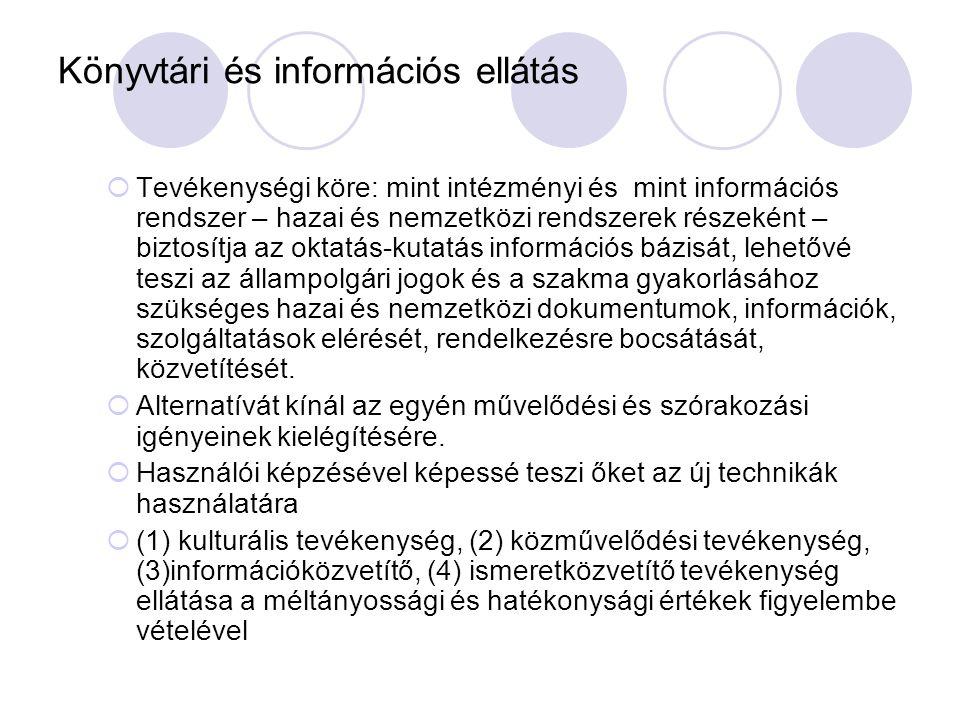 Könyvtári és információs ellátás