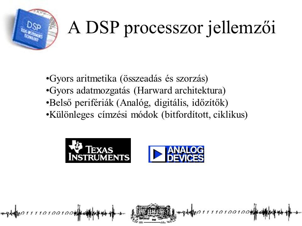 A DSP processzor jellemzői