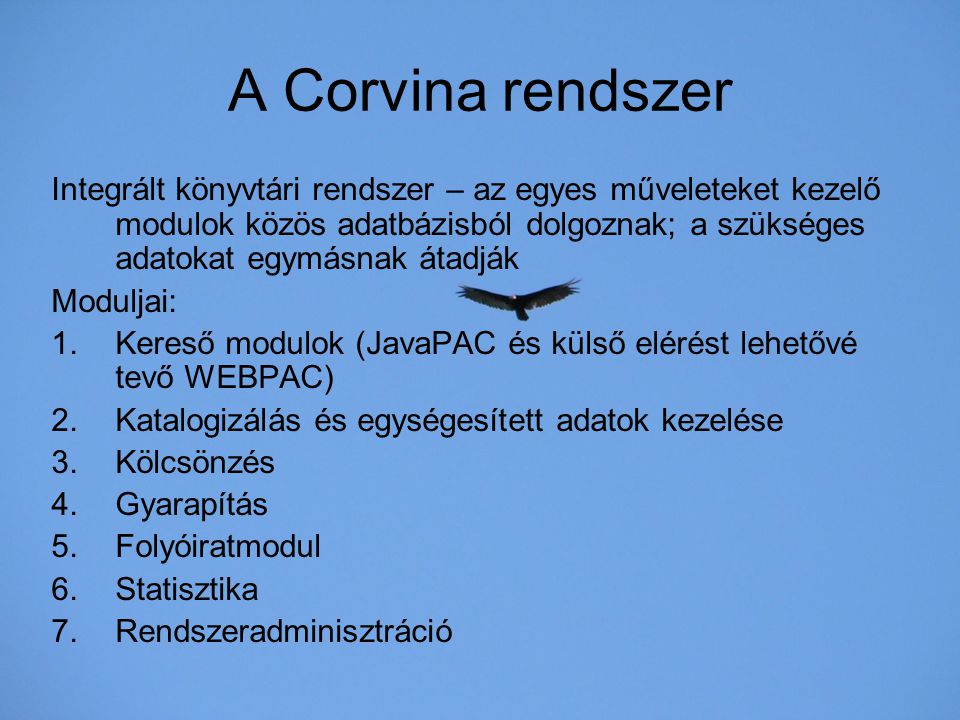 A Corvina rendszer