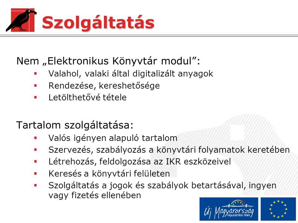 """Szolgáltatás Nem """"Elektronikus Könyvtár modul :"""