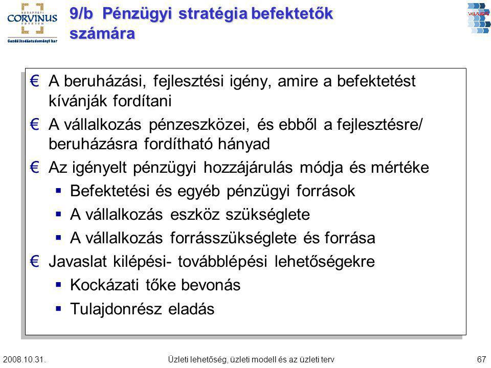 9/b Pénzügyi stratégia befektetők számára