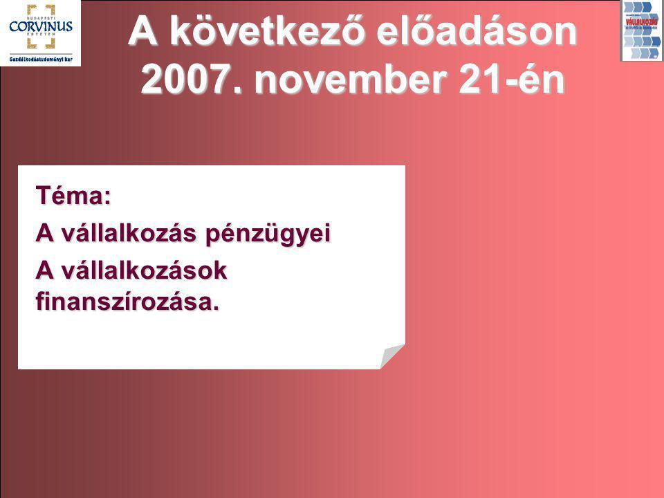 A következő előadáson 2007. november 21-én