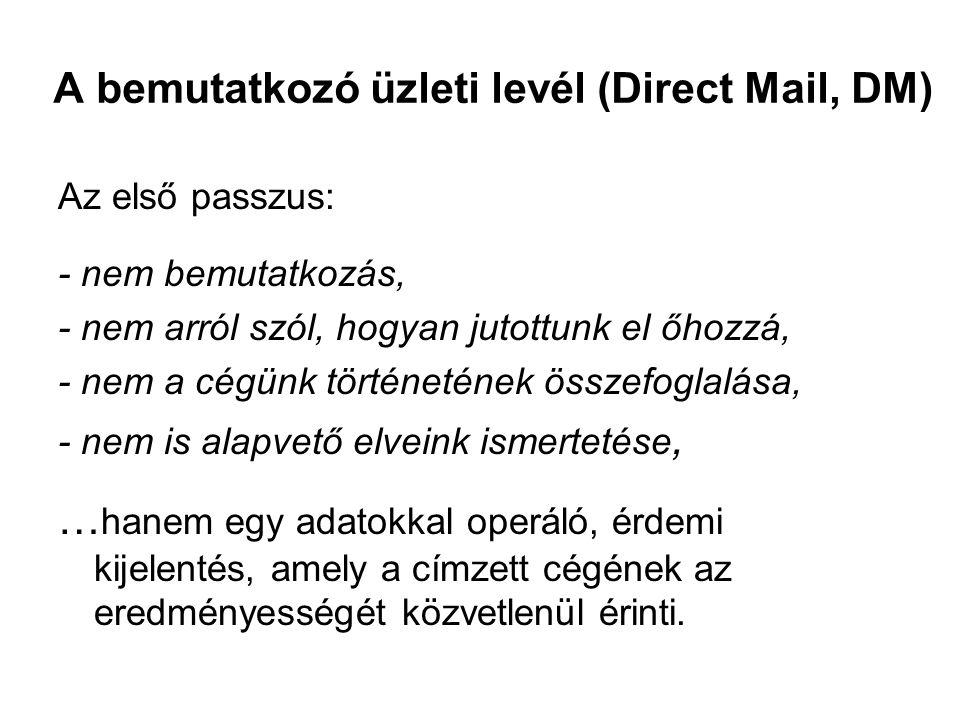 A bemutatkozó üzleti levél (Direct Mail, DM)