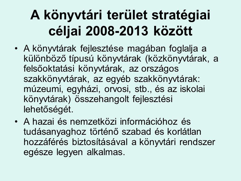 A könyvtári terület stratégiai céljai 2008-2013 között