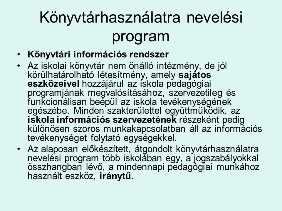 Könyvtárhasználatra nevelési program
