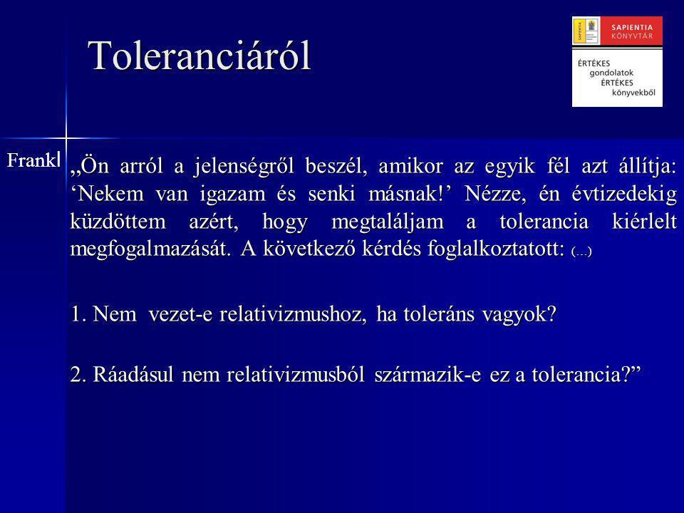 Toleranciáról Frankl.