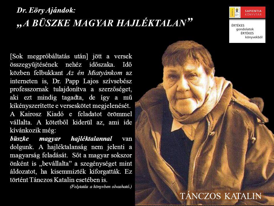 """Dr. Eöry Ajándok: """"a büszke magyar hajléktalan"""