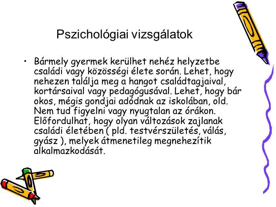 Pszichológiai vizsgálatok