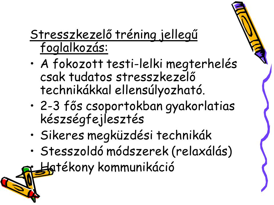 Stresszkezelő tréning jellegű foglalkozás: