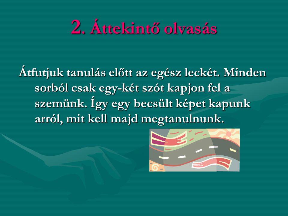 2. Áttekintő olvasás