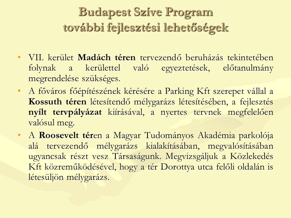 Budapest Szíve Program további fejlesztési lehetőségek