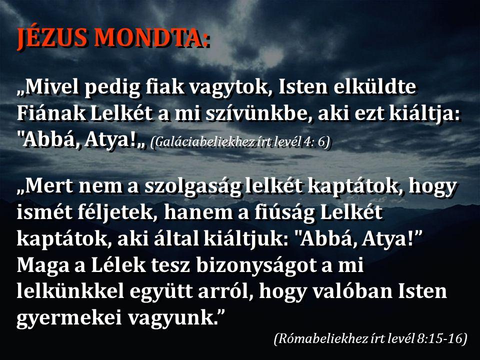 JÉZUS MONDTA: