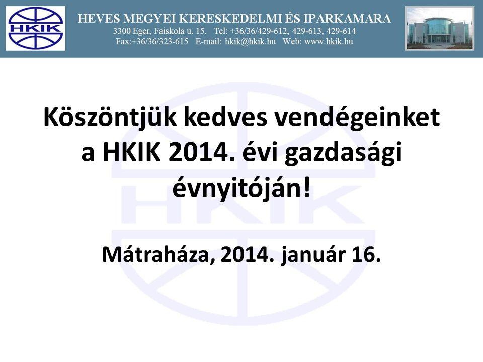 Köszöntjük kedves vendégeinket a HKIK 2014. évi gazdasági évnyitóján!