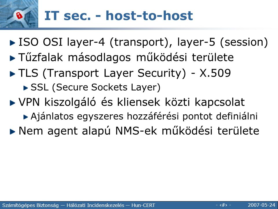 IT sec. - host-to-host ISO OSI layer-4 (transport), layer-5 (session)