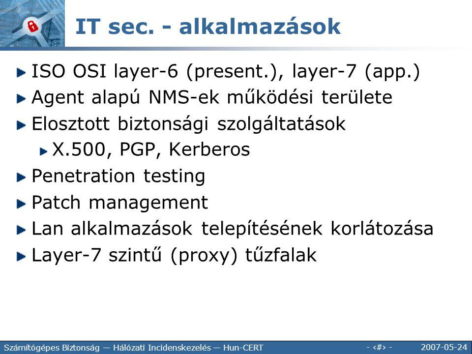 IT sec. - alkalmazások ISO OSI layer-6 (present.), layer-7 (app.)