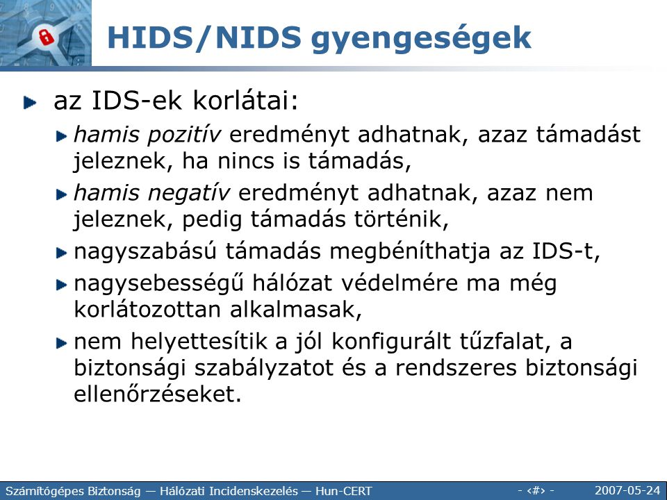 HIDS/NIDS gyengeségek
