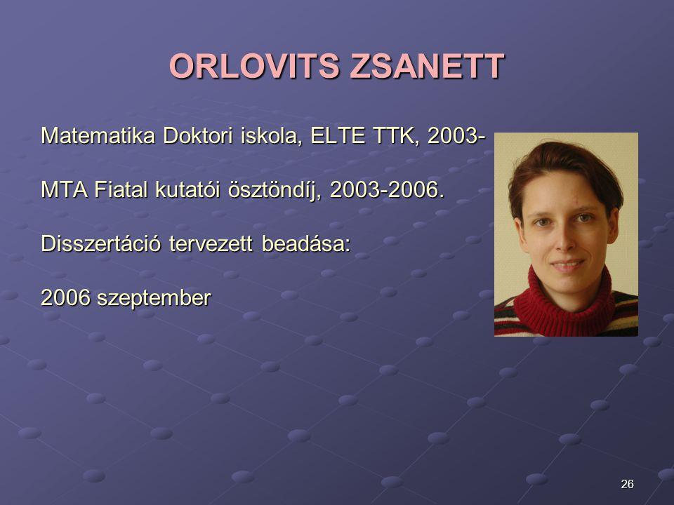 ORLOVITS ZSANETT Matematika Doktori iskola, ELTE TTK, 2003-