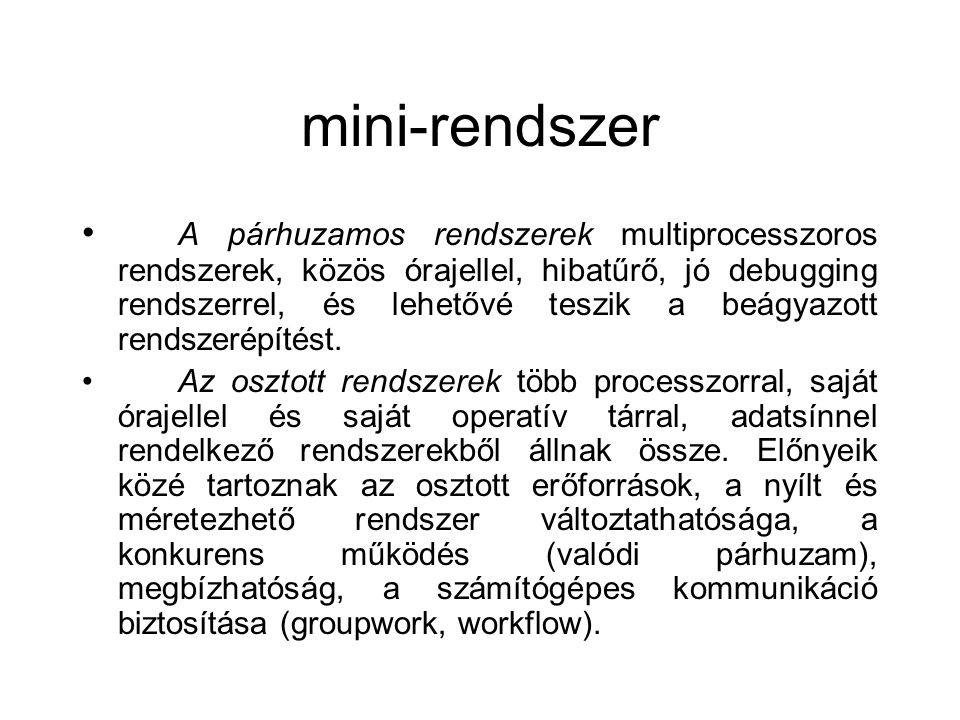 mini-rendszer