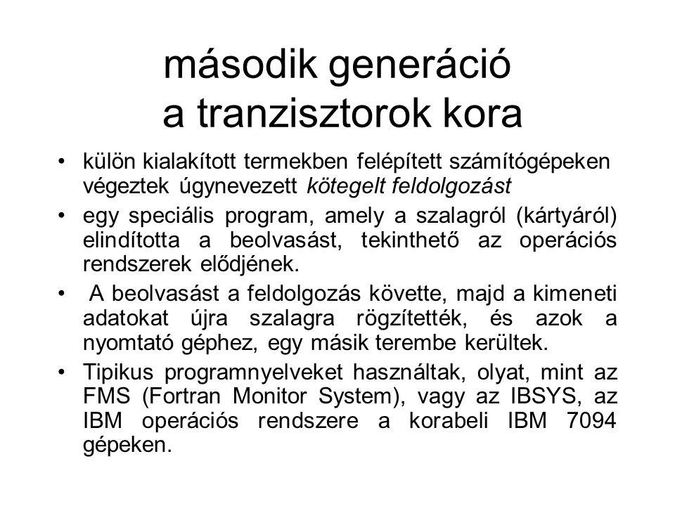 második generáció a tranzisztorok kora