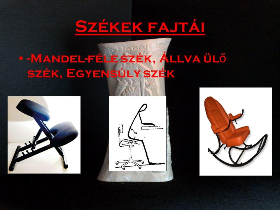 Székek fajtái -Mandel-féle szék, Állva ülő szék, Egyensúly szék