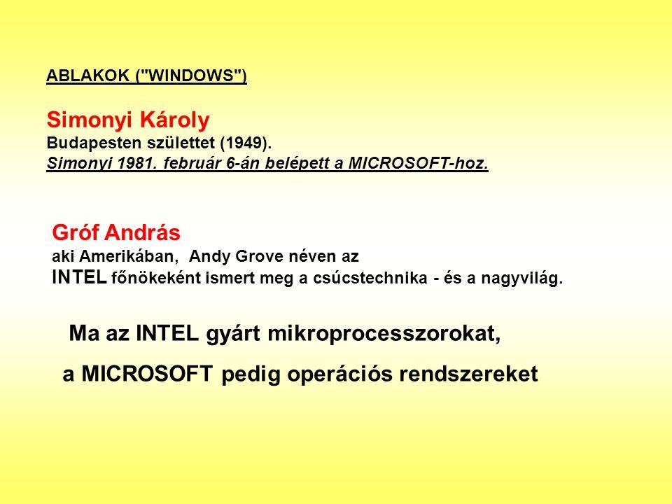 Ma az INTEL gyárt mikroprocesszorokat,
