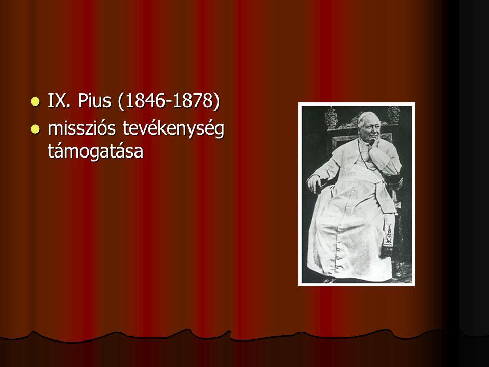 IX. Pius (1846-1878) missziós tevékenység támogatása