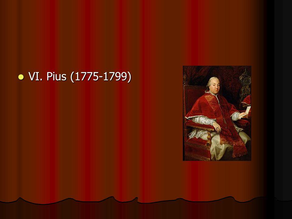 VI. Pius (1775-1799)