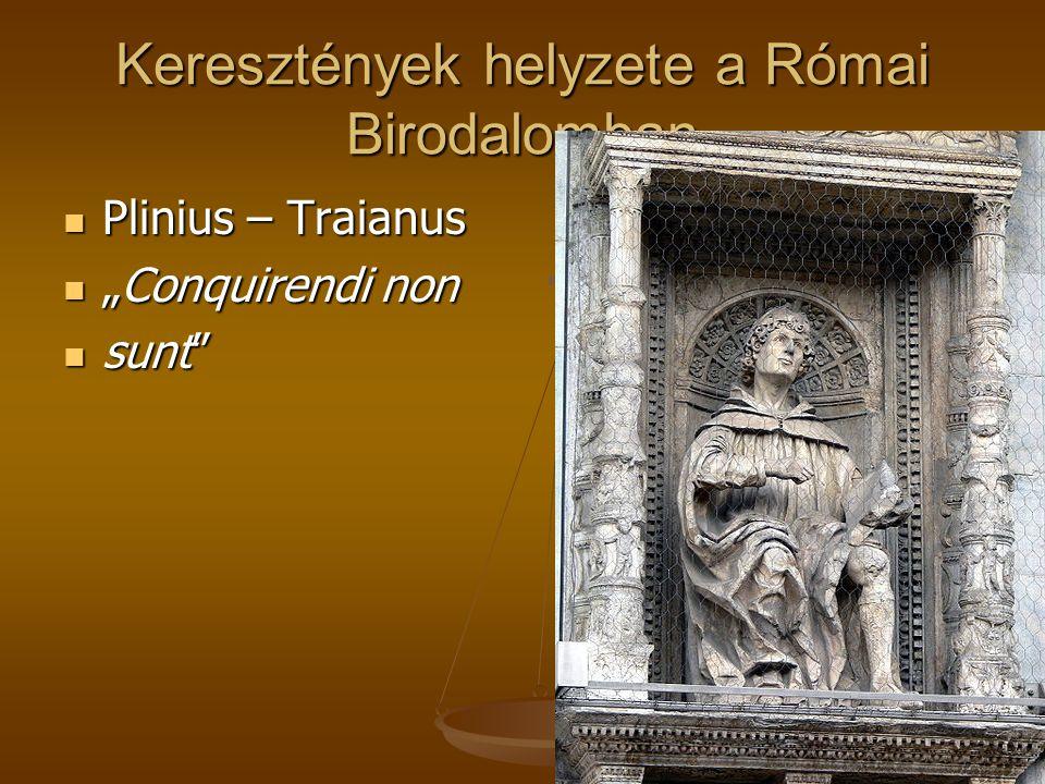 Keresztények helyzete a Római Birodalomban