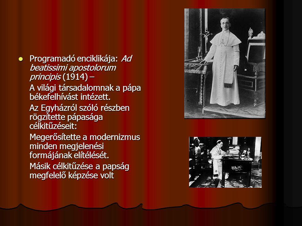 Programadó enciklikája: Ad beatissimi apostolorum principis (1914) –