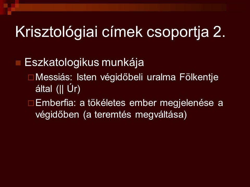 Krisztológiai címek csoportja 2.