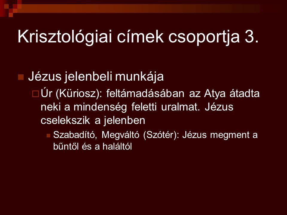 Krisztológiai címek csoportja 3.
