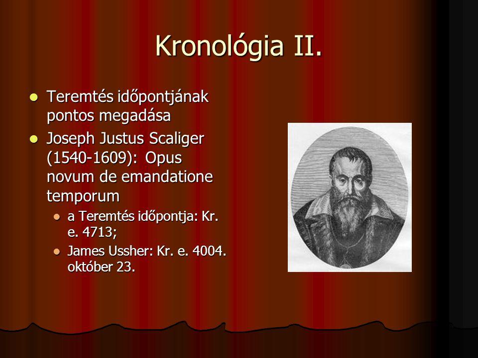 Kronológia II. Teremtés időpontjának pontos megadása
