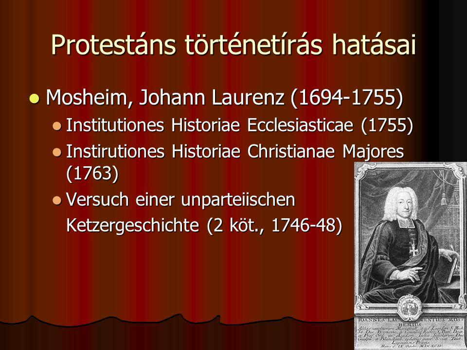 Protestáns történetírás hatásai