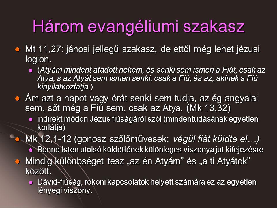 Három evangéliumi szakasz