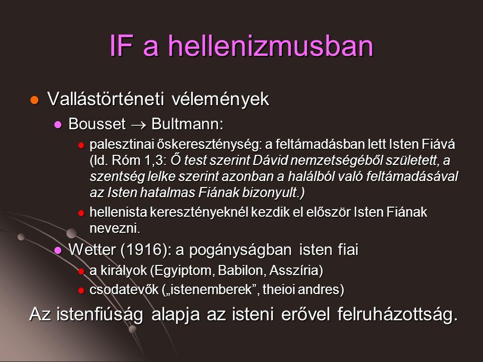 IF a hellenizmusban Vallástörténeti vélemények