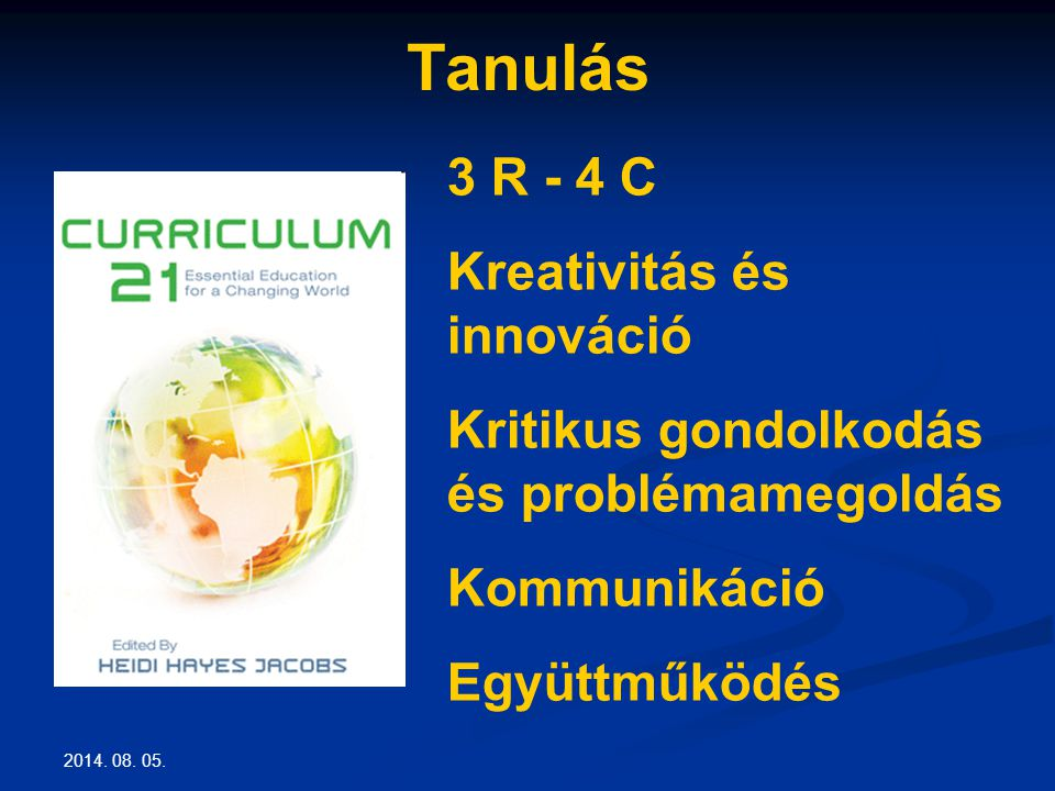 Tanulás 3 R - 4 C Kreativitás és innováció