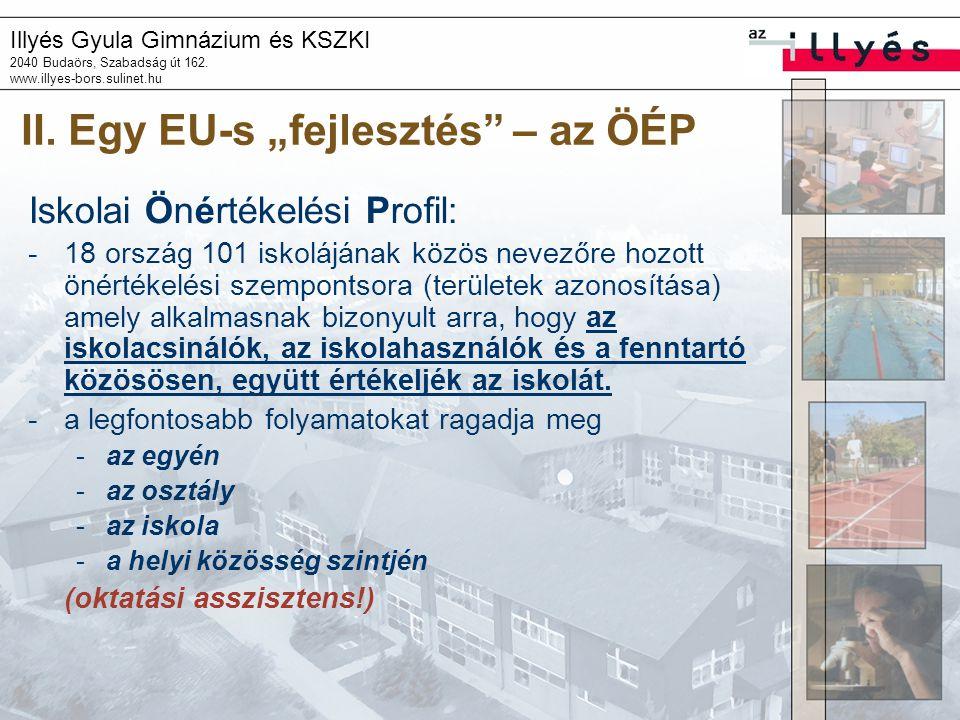 """II. Egy EU-s """"fejlesztés – az ÖÉP"""