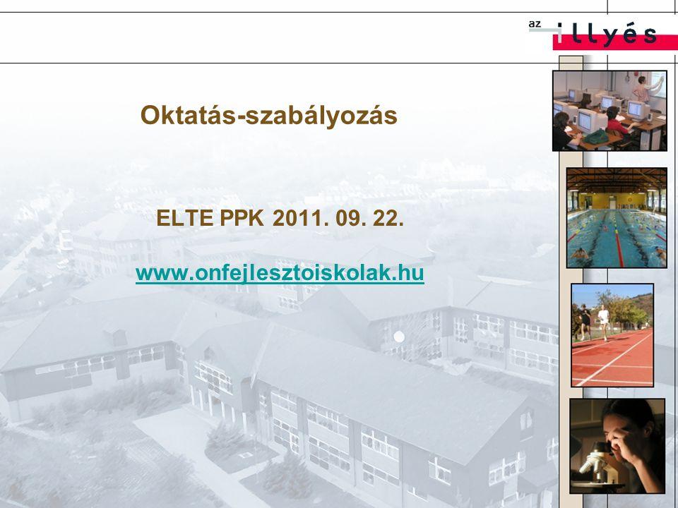 ELTE PPK 2011. 09. 22. www.onfejlesztoiskolak.hu