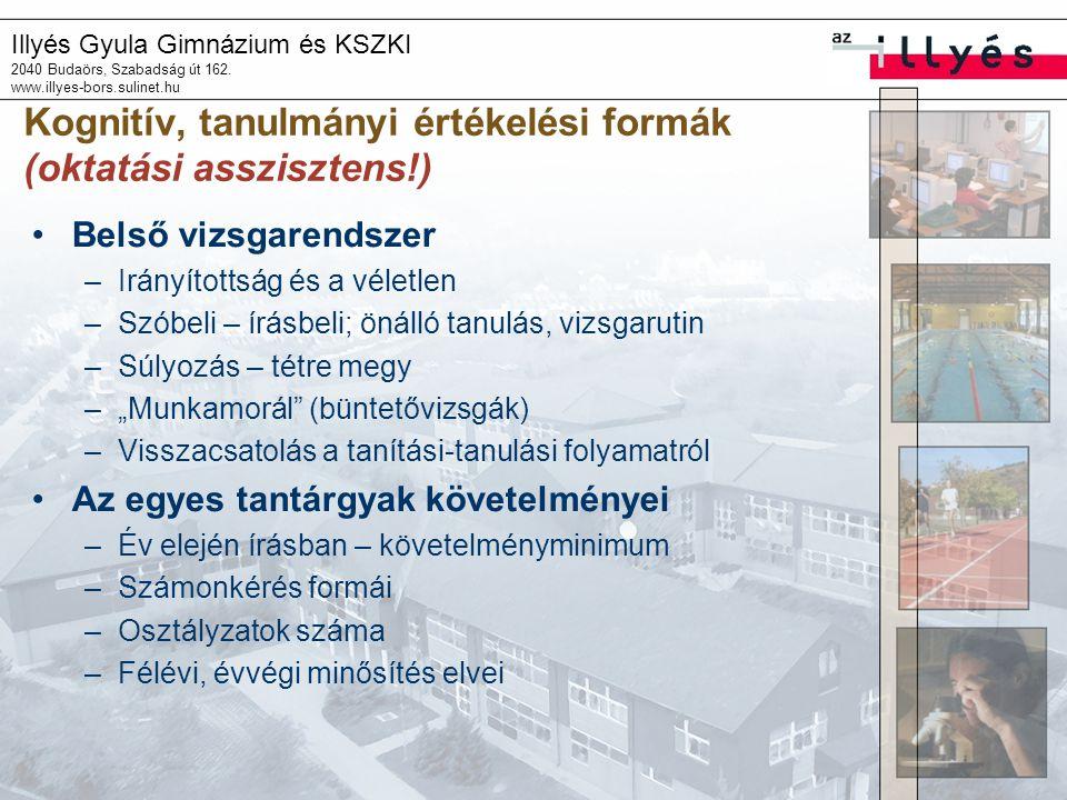 Kognitív, tanulmányi értékelési formák (oktatási asszisztens!)