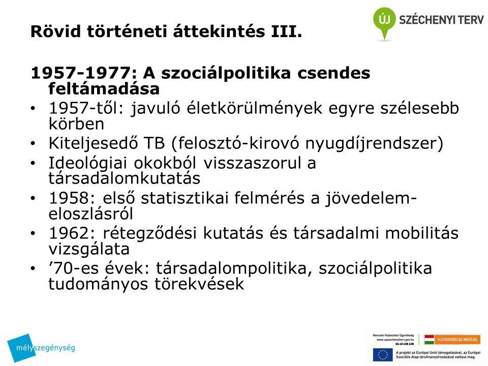 Rövid történeti áttekintés III.