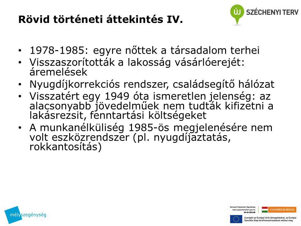 Rövid történeti áttekintés IV.