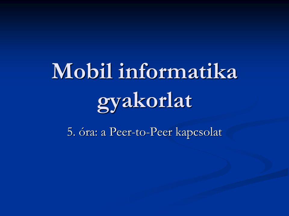Mobil informatika gyakorlat
