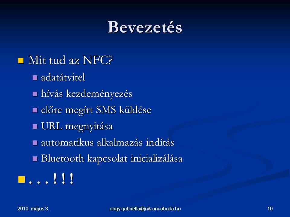 Bevezetés . . . ! ! ! Mit tud az NFC adatátvitel hívás kezdeményezés