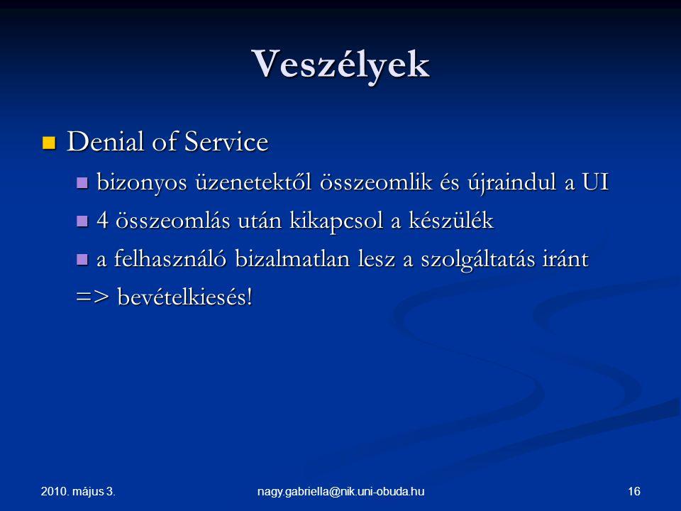 Veszélyek Denial of Service