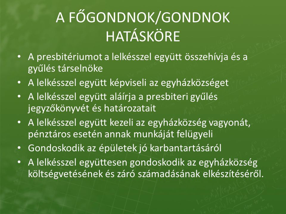A FŐGONDNOK/GONDNOK HATÁSKÖRE
