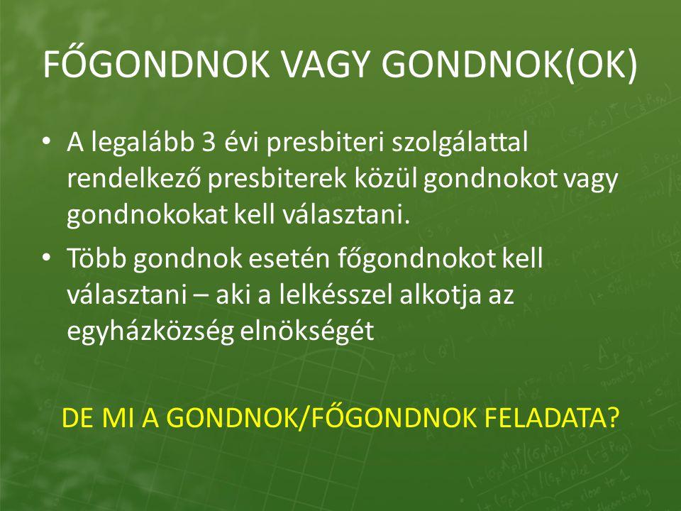 FŐGONDNOK VAGY GONDNOK(OK)
