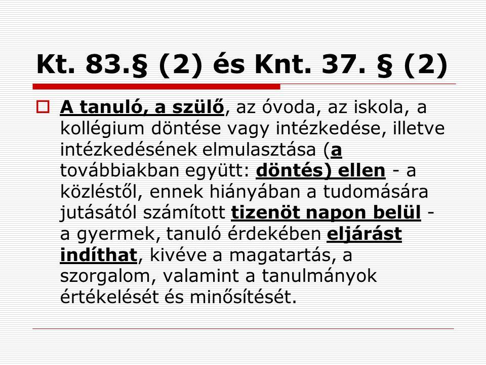 Kt. 83.§ (2) és Knt. 37. § (2)
