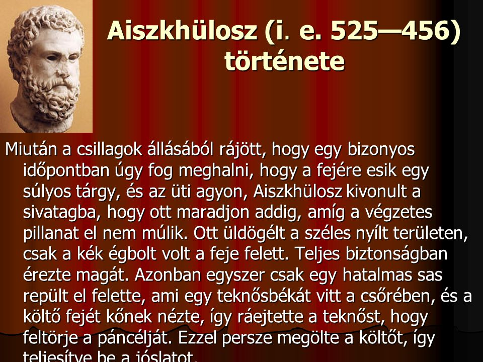 Aiszkhülosz (i. e. 525—456) története